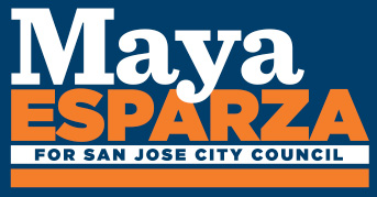 Maya Esparza for San Jose City Council